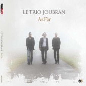 Le Trio Joubran - Dawwâr El Shams