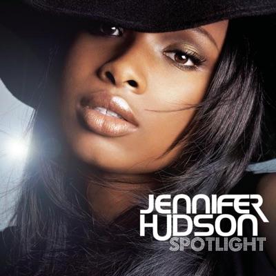 Spotlight (Johnny Vicious Muzik Mix) - Single - Jennifer Hudson