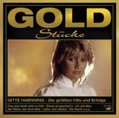 Goldstücke - Die größten Hits & Erfolge: Gitte Haenning