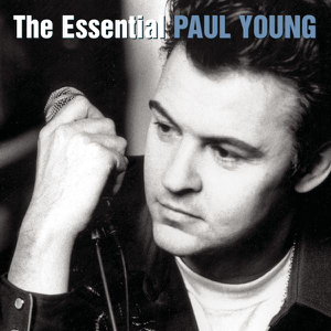 Paul Young - The Essential Paul Young