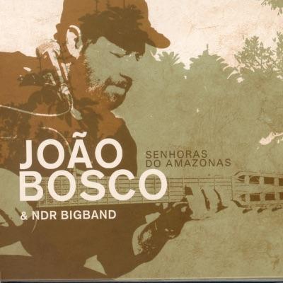 Senhoras do Amazonas - João Bosco
