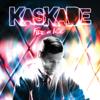 Fire & Ice - Kaskade