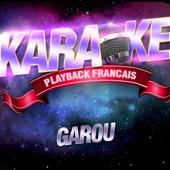 Gitan — Karaoké Playback Avec Choeurs — Rendu Célèbre Par Garou