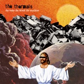 The Thermals - A Pillar Of Salt