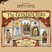 Gilbert And Sullivan: The Gondoliers (Original Cast Recording) [Complete Score Recording Of The New D'Oyly Carte Opera Production]-New D'Oyly Carte Opera