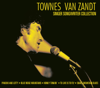 Townes Van Zandt - Singer/Songwriter Collection - Townes Van Zandt