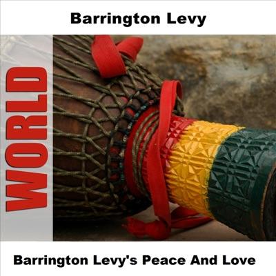 Barrington Levy's Peace and Love - Barrington Levy