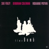 Deborah Coleman, Roxanne Potvin, Sue Foley - Strong Enough To Hold You