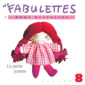 Les fabulettes, vol. 8 : La petite Josette