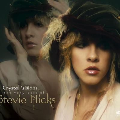 Crystal Visions...The Very Best of Stevie Nicks - Stevie Nicks