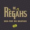Bes-Tof de Beatles - De Regahs