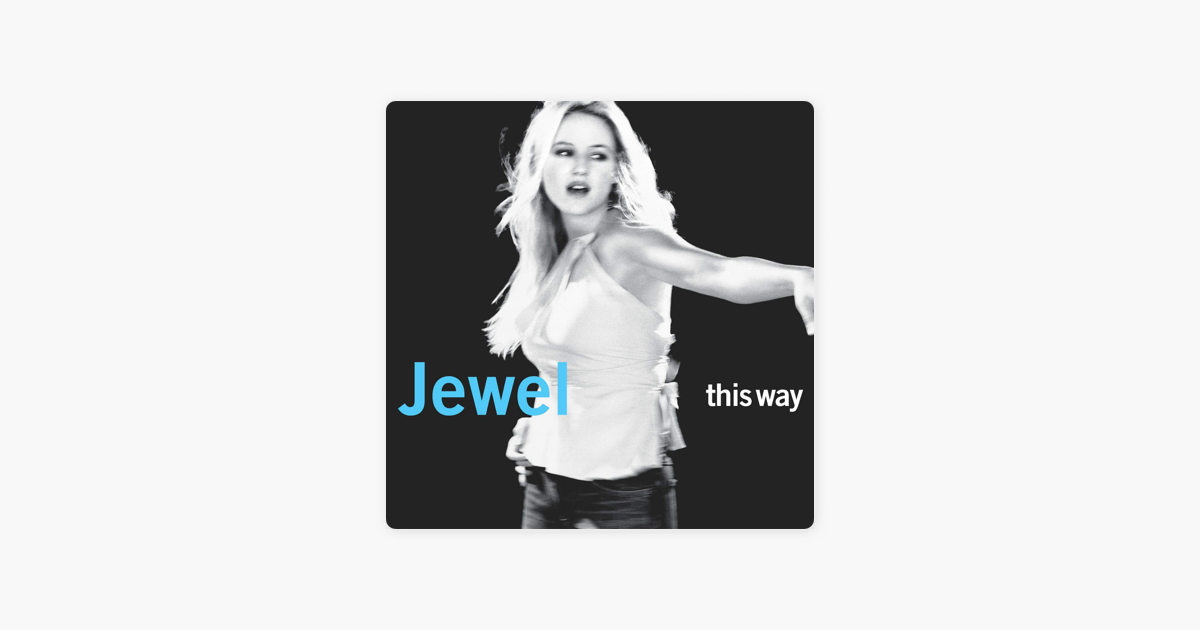 This Way by Jewel on Apple Music
