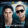 Supremo - Chino & Nacho