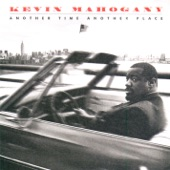 Kevin Mahogany - Fix It in the Mix