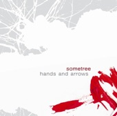 Sometree - Hands & Arrows