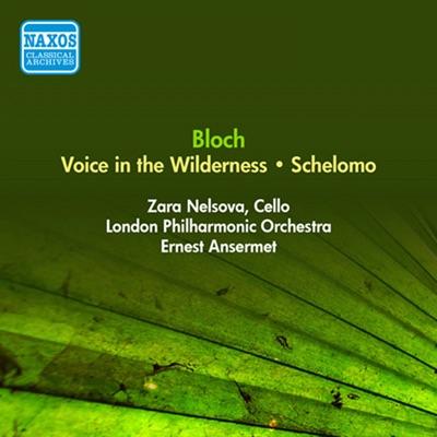 Bloch: Voice in the Wilderness & Schelomo - London Philharmonic Orchestra