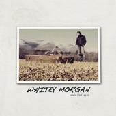 Whitey Morgan and the 78's - Bad News