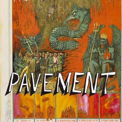Quarantine the Past - The Best of Pavement - Pavement