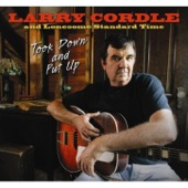 Larry Cordle - I Can't Lose What I Never Had