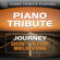 Don't Stop Believin' (Journey Piano Tribute) - Piano Tribute Players