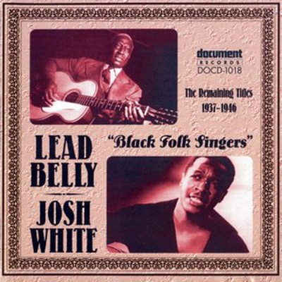 Black Folk Singers: The Remaining Titles (1937-1946) - Lead Belly