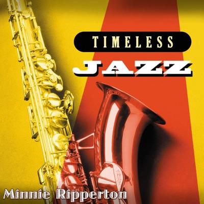 Timeless Jazz: Minnie Ripperton - Minnie Riperton