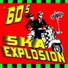 '60s Ska Explosion