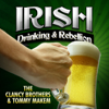 Irish Drinking & Rebellion - The Clancy Brothers