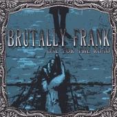 Brutally Frank - Spooky