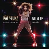 Kat DeLuna - Whine Up ft. Elephant Man