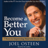 Joel Osteen - Become a Better You: 7 Keys to Improving Your Life Every Day artwork