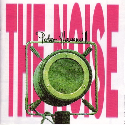 The Noise - Peter Hammill