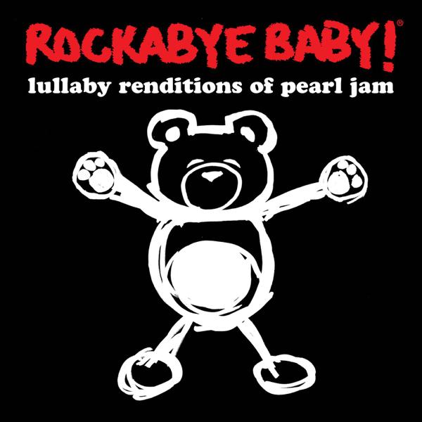 rockabye baby lullaby renditions of pearl jam