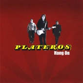 Plateros - Where Would I Be