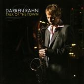 Darren Rahn - Tell Me What You Want