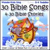 30 Bible Songs & 30 Bible Stories (feat. Kay DeKalb Smith) - The Wonder Kids