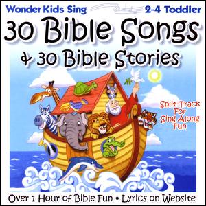 The Wonder Kids - 30 Bible Songs & 30 Bible Stories feat. Kay DeKalb Smith