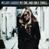 My One and Only Thrill (Bonus Track Version) - Melody Gardot