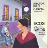 Hector Ivan Garcia - Serenata Española