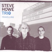 Steve Howe Trio - Siberian Khatru