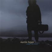 Martin Hayes - Bill Malley's Barndance/Kilnamona Barndance