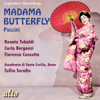 Madama Butterfly (Complete Opera in Two Acts) - Renata Tebaldi, Carlo Bergonzi, Fiorenza Cossotto & Tullio Serafin