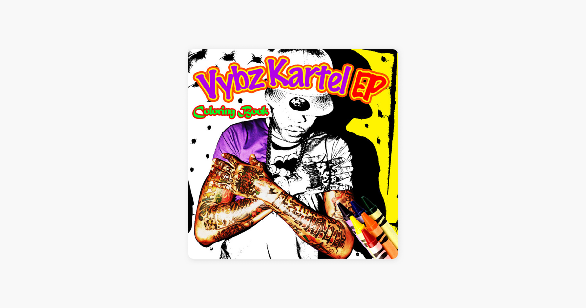 Colouring Book by Vybz Kartel on Apple Music