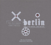 Berlin (Songs of Love and War, Peace and Exile)