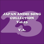 Japan Anime Song Collection, Vol. 23 (Anison Japan)