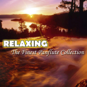Relaxing (The Finest Panflute Collection)