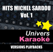 Hits Michel Sardou, vol. 1 (Versions karaoké)