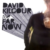 David Kilgour - On Your Own