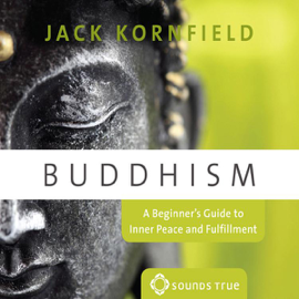 Buddhism: A Beginner's Guide to Inner Peace and Fufillment audiobook