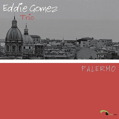Palermo - Eddie Gomez